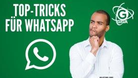 Top-WhatsApp Tricks, die man kennen s...