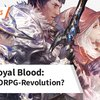 Revolutioniert Royal Blood das MMORPG-Genre?