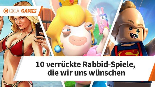 10 Rabbid-Spiele, die wir uns wünschen