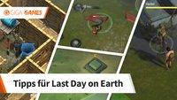Last Day on Earth - Survival: 7 Tipps, um euer Überleben zu sichern
