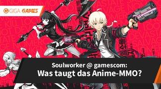 Soulworker: Erster Eindruck von der gamescom 2017