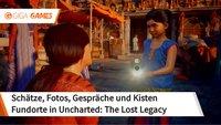 Uncharted - The Lost Legacy: Schätze, Fotos, Gespräche und Kisten - Fundorte im Video
