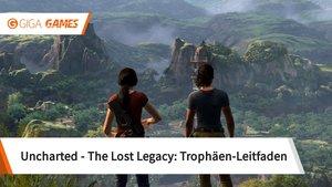 Uncharted - The Lost Legacy: Alle Trophäen - Leitfaden für 100%