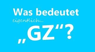"""Was heißt """"gz""""? – Bedeutung der Abkürzung"""