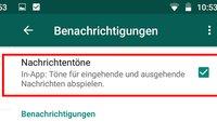 Lösung: Kein Ton bei WhatsApp-Nachricht (Android & iPhone)