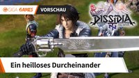 Dissidia Final Fantasy NT in der Vorschau: Charmantes Chaos
