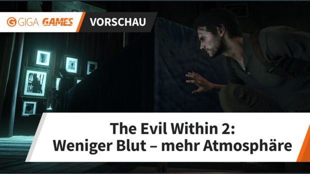 The Evil Within 2 in der Vorschau: Wie viel Mikami steckt drin?