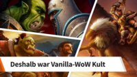 World of Warcraft: Diese 11 Features machten die Vanilla-Server einzigartig