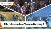 Destiny 2: Clan erstellen, suchen oder beitreten - FAQ und Infos