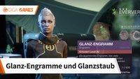 Destiny 2: Glanz-Engramme und Glanzstaub farmen