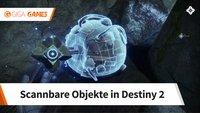 Destiny 2: Alle scannbaren Objekte - Fundorte im Video