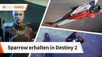 Destiny 2: So erhaltet ihr einen Sparrow