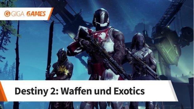 Destiny 2: Waffen, Exotics und neues Waffensystem