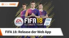 FIFA 18: Web App - Release-Datum für die Ultimate-Team-App