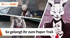 Infamous - Second Son: Paper Trail - so startet ihr die Mission
