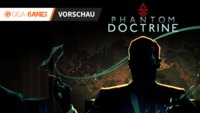 Phantom Doctrine in der Vorschau: John Wick meets XCOM