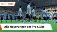 FIFA 18: Pro Clubs - Alle Neuerungen und Funktionen