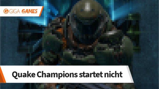 Quake Champions startet nicht: Black Screen, Hz erhöhen und Co.