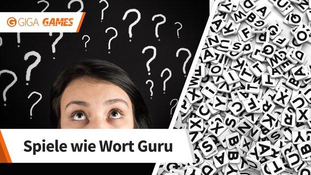 Spiele wie Wort Guru: 6 Wortspiele, bei denen ihr ein Wort suchen dürft