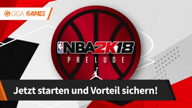 NBA 2K18: The Prelude - Alle Infos zum Early Access