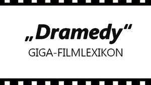Was ist eine Dramedy? – Das GIGA-Filmlexikon