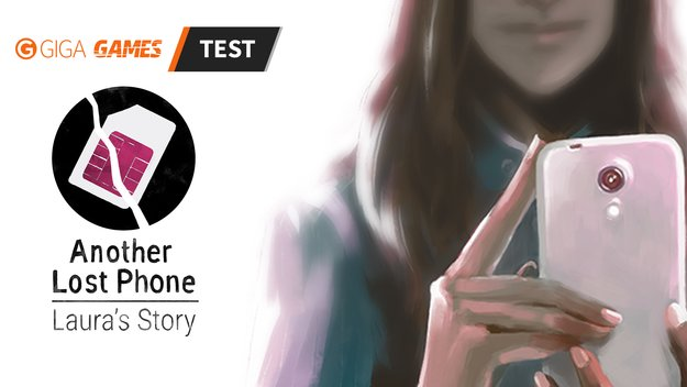 Another Lost Phone: Laura's Story im Test