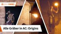 Assassin's Creed - Origins: Alle Gräber im Walkthrough