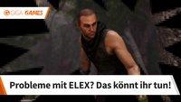 ELEX startet nicht, lädt oder speichert nicht? Das könnt ihr tun!