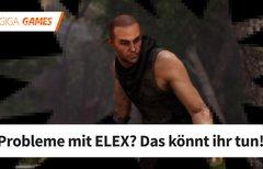 ELEX startet nicht, lädt oder...