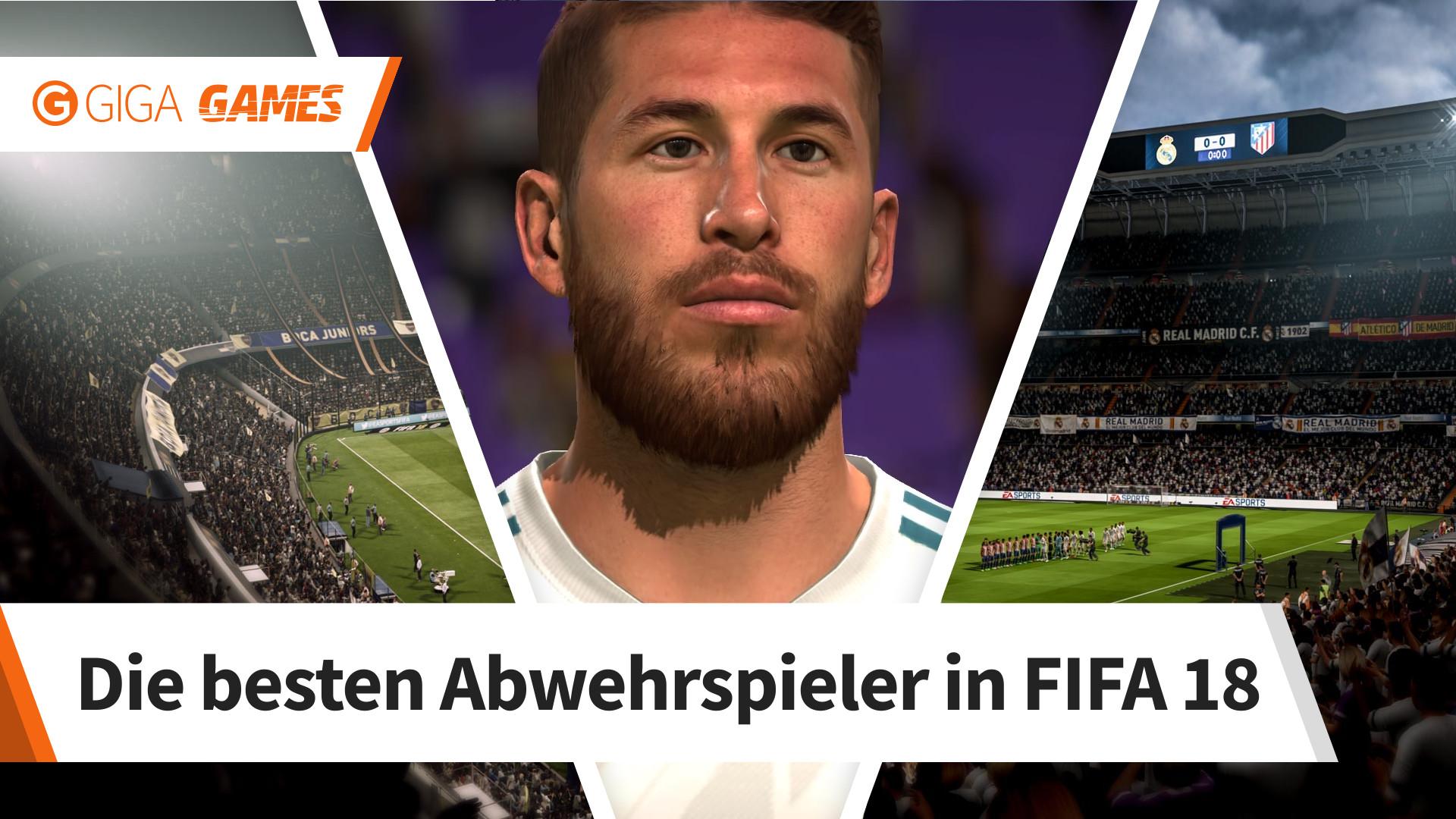 Fifa 18 Die Besten Verteidiger Mit Denen Ihr Die Gegner Stoppt Giga