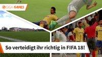 FIFA 18: richtig verteidigen - so klappt das Defending