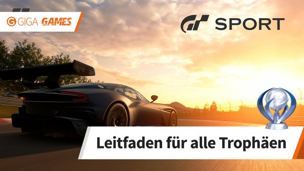 Gran Turismo Sport: Alle Trophäen - Leitfaden für 100%