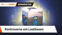 Ist die Kontroverse um Lootboxen gerechtfertigt? [Kommentar]