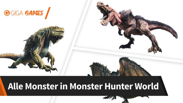 Monster Hunter World: Monster-Liste mit Bildern und Infos