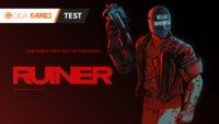 Ruiner im Test: Cyberpunk in schnell