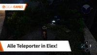 ELEX: Alle Teleporter und deren Fundorte