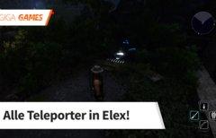 Elex: Alle Teleporter und...