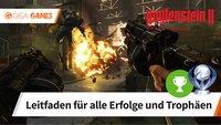 Wolfenstein 2: Alle Trophäen und Erfolge - Leitfaden für 100%