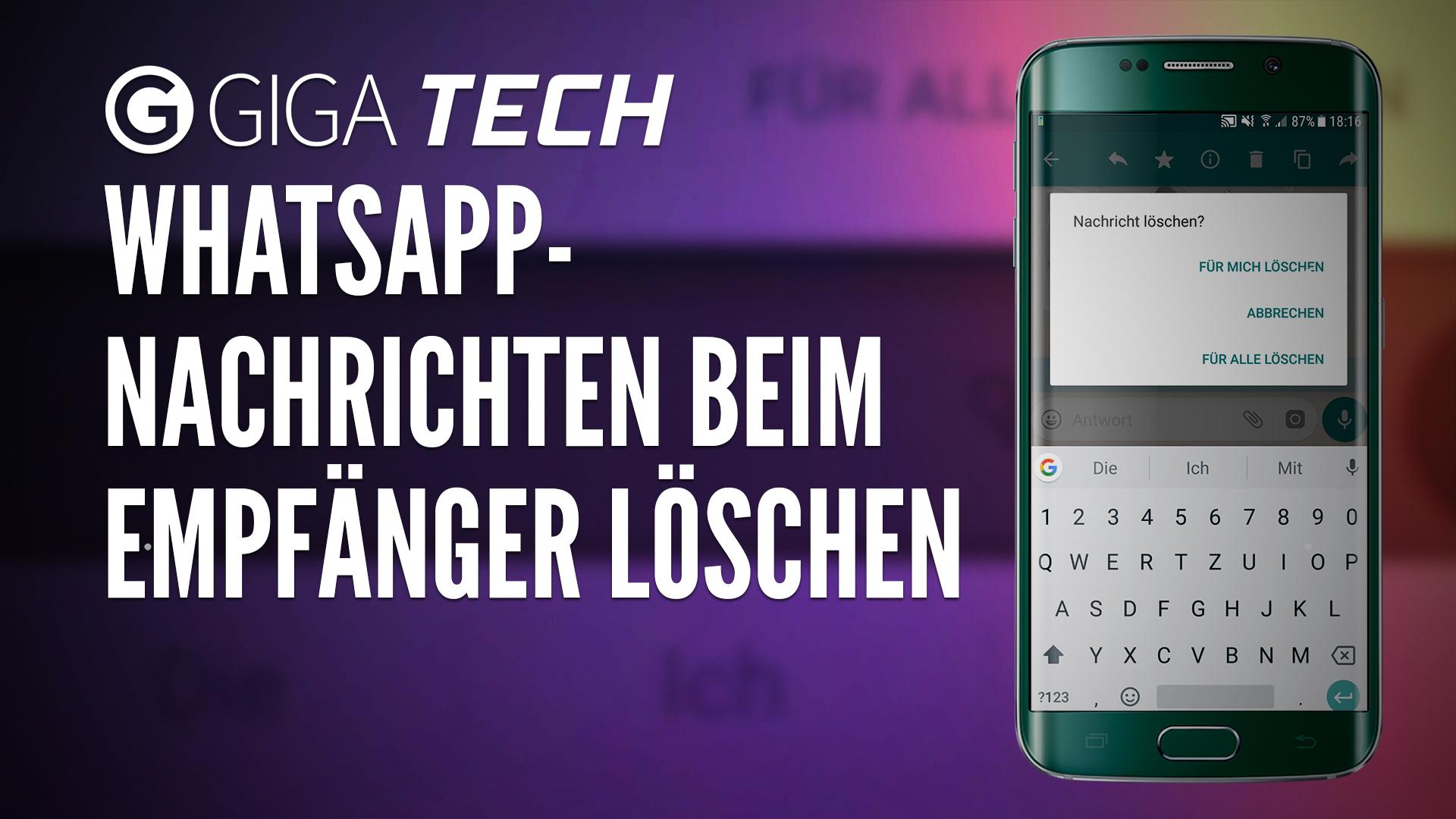 Whatsapp Tipp Nachrichten Löschen Auch Beim Empfänger So Gehts