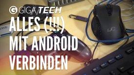 Alles mit Android verbinden – USB-OTG...