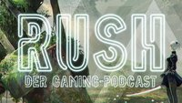 Rush - Der Gaming-Podcast: Warum war 2017 so gut?