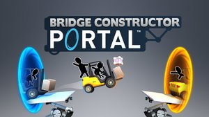 Bridge Constructor Portal im Test: Sitzt, passt, wackelt und hat Luft nach oben