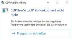 Was ist CDPUserSvc? – Dienst stürzt andauernd ab (Windows)