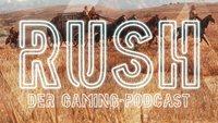 Rush - Der Gaming-Podcast: Unsere Wünsche für 2018 (Bonusfolge)