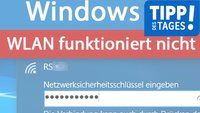 Windows 10: WLAN funktioniert nicht – So...