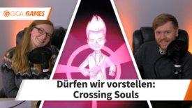 Crossing Souls: Wir spielen das Retro...