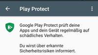 Google Play Protect: Warnung auf Smartphone – was ist das?