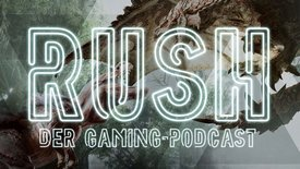 Rush - Der Gaming Podcast / Folge 3: ...