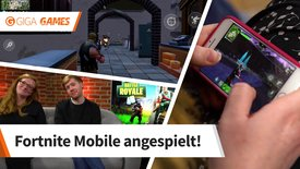 Fortnite Mobile angespielt: Wir teste...