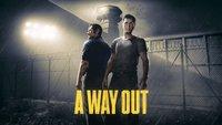 A Way Out übertrifft alle Erwartungen von Electronic Arts